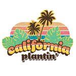 California Plantin'