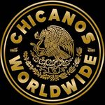 Chicanos Worldwide™️
