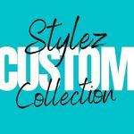 Custom Stylez Collection