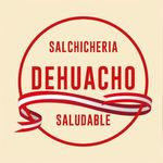 Salchicheria Dehuacho