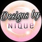 Designs By Nique ✨