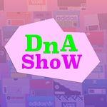 DNA SHOW 🎥🔥