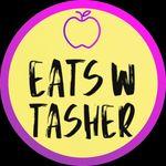 Eats w/ Tasher