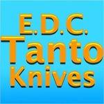 EDC Tanto Knives