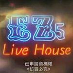EZ5 Live House