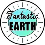 FANTASTIC EARTH