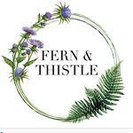 Fern & Thistle