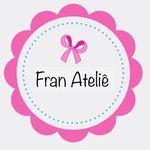 Fran Ateliê 🎀