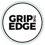 GRIP THE EDGE