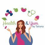 Health & Yum By Tatiana