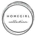 Homegirl Collection