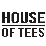 HOUSE OF TEES