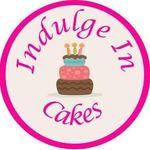 Indulge In Cakes