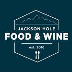 Jackson Hole Food & Wine