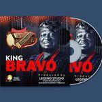 👑👑👑 KING BRAVO👑