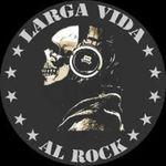 Larga Vida al Rock