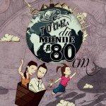 🌍 Le Tour Du Monde A 80cm