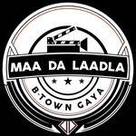 Maa Da Laadla B-Town Gaya