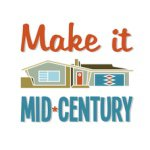 Make it Mid-Century