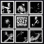 Mashup & Cozy Condition