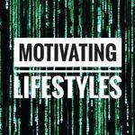 Motivating Lifestyles