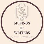 Musings Of Writers