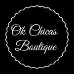 Ok Chicas Boutique