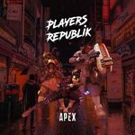 PlayersRepublik - Apex Legends