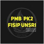 PMB & PK2 FISIP UNSRI 2021