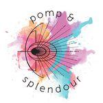 POMP & SPLENDOUR