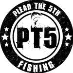 Plead The 5th Fishing