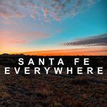 Santa Fe Everywhere