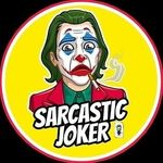 🤡 SARCASTIC JOKER🦹