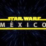 Star Wars México
