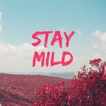 Stay Mild