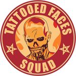 TATTOOED FACES SQUAD