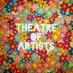 THEATRE OF ARTISTS