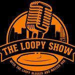 #TheLoopyShowPodcast