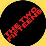 THE TWO. FIFTEENS