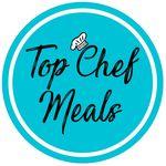 Top Chef Meals 👨🍳