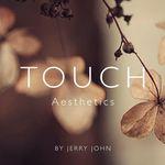 Touch Aesthetics