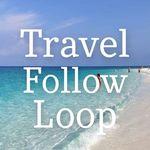 Travel Follow Loop🌅