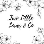 Two Little Loves & co