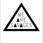 WE ΔRE SΔVΔGES