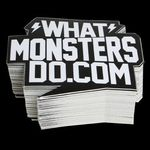 WHAT MONSTERS DO