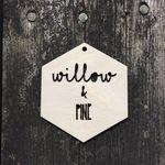 Willow & Pine