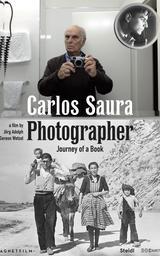 Carlos Saura: Fotograf