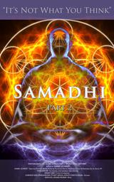 Samadhi: Part 2 (It's Not What You Think)