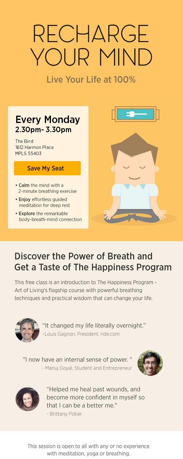 The Art of Living Happiness Program: Breathe, Meditate, Live. Learn Sudarshan Kriya, what Prevention magazine calls: 'The Easy Breathing Technique That Can Lower Your Anxiety 44%'