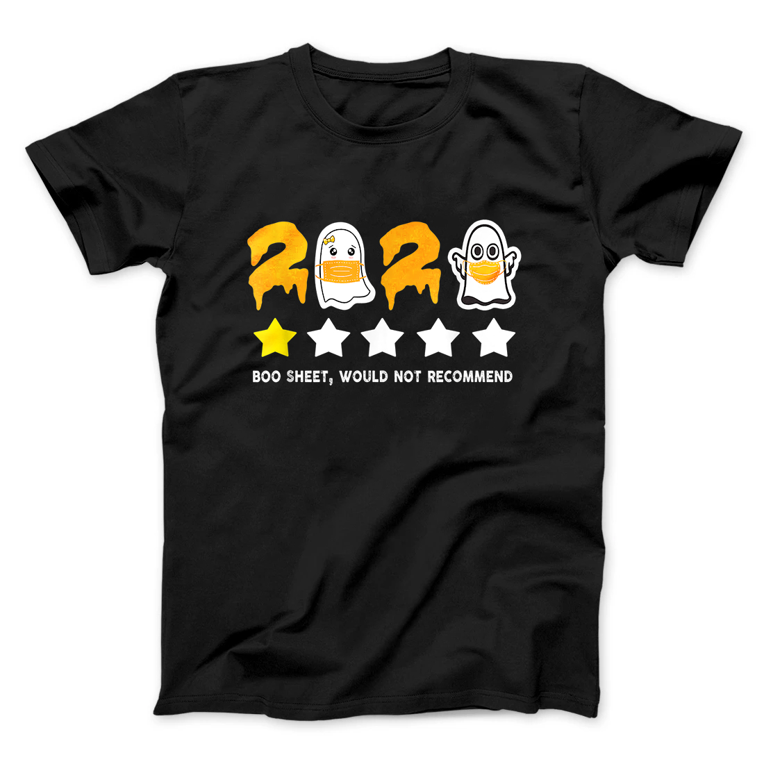 2020 Review One Star Rating Boo Sheet Would Not Recommend T-Shirt